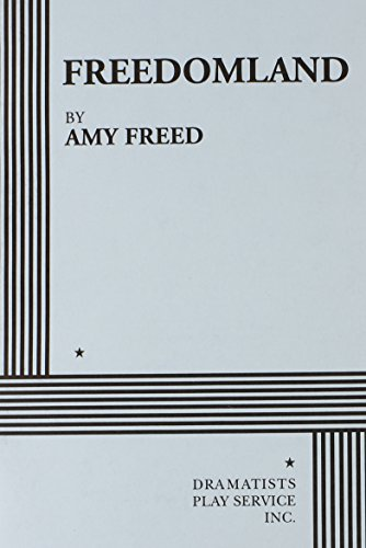 Freedomland - Acting Edition: Amy Freed