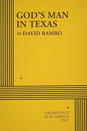God's Man in Texas - Acting Edition: David Rambo