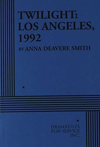 9780822218418: Twilight: Los Angeles, 1992 - Acting Edition