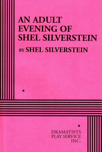 9780822218739: An Adult Evening of Shel Silverstein - Acting Edition