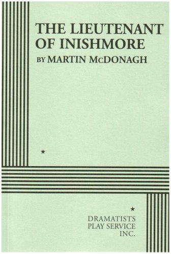 The Lieutenant of Inishmore - Acting Edition: Martin McDonagh