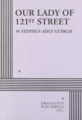 9780822219651: Our Lady of 121st Street - Acting Edition