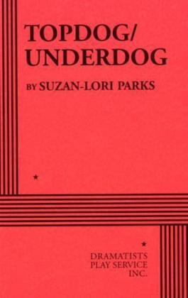 9780822219835: Topdog/Underdog - Acting Edition
