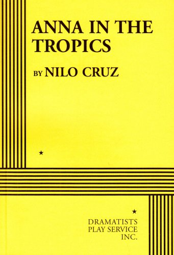 9780822220008: Anna in the Tropics - Acting Edition