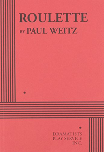 Roulette - Acting Edition: Paul Weitz