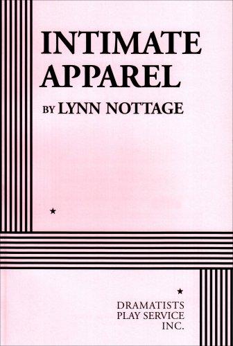Intimate Apparel: Lynn Nottage