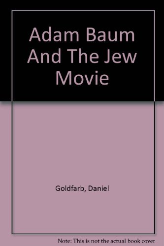 9780822220145: Adam Baum and the Jew Movie - Acting Edition