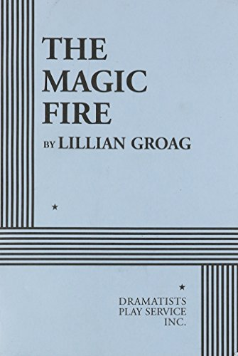 9780822220503: The Magic Fire - Acting Edition