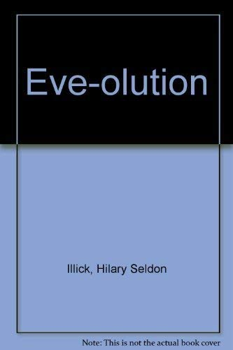 9780822220572: Eve-Olution - Acting Edition