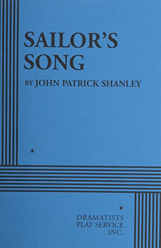 9780822220701: Sailor's Song (Acting Edition for Theater Productions)