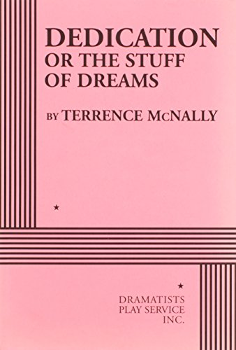 9780822221166: Dedication or The Stuff of Dreams - Acting Edition