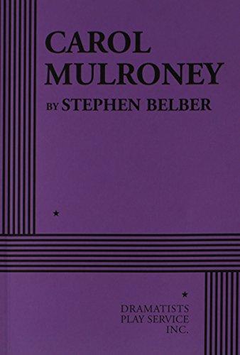 9780822221388: Carol Mulroney - Acting Edition