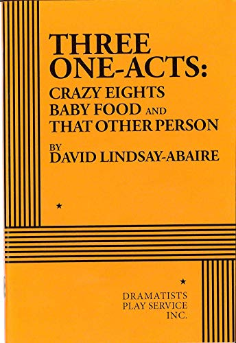 9780822221661: Three One-Acts: Crazy Eights, Baby Food and That Other Person