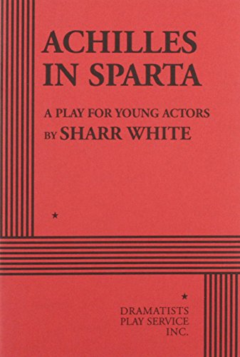 9780822222163: Achilles in Sparta - Acting Edition