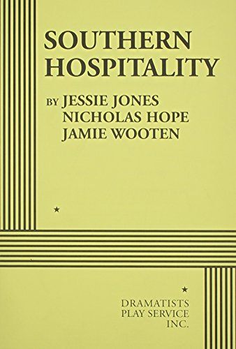Southern Hospitality - Acting Edition: Jones, Jessie; Hope,