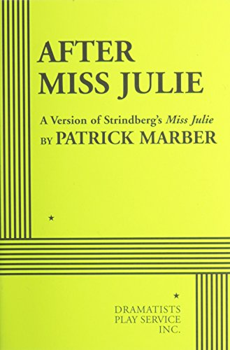 9780822224396: After Miss Julie - Acting Edition