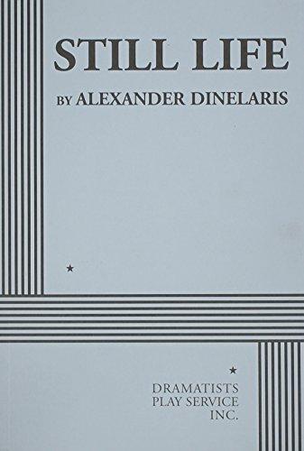 9780822224440: Still Life (Dinelaris) - Acting Edition