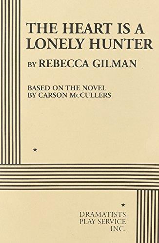 9780822224556: The Heart is a Lonely Hunter - Acting Edition