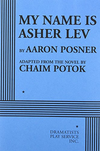 9780822224655: My Name is Asher Lev - Acting Edition