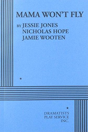 Mama Won't Fly: Jones, Jessie; Wooten,