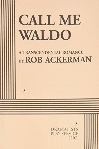 9780822226635: Call Me Waldo: A Transcendental Romance