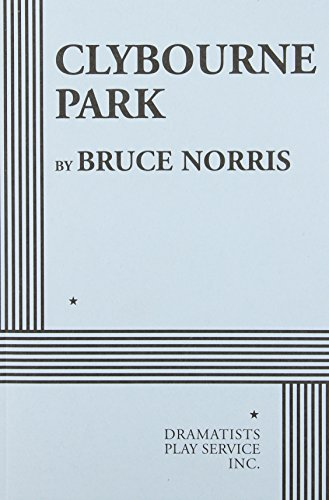 9780822226970: Clybourne Park (Acting Edition for Theater Productions)