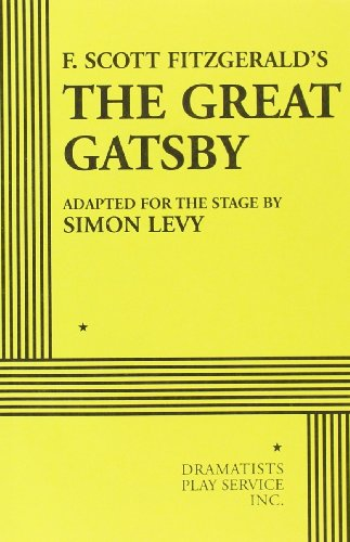 9780822227274: F. Scott Fitzgerald's The Great Gatsby (adapted for the stage by Simon Levy)