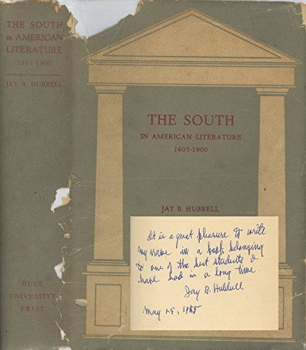 The South in American Literature , 1607-1900: Jay .B. Hubbell