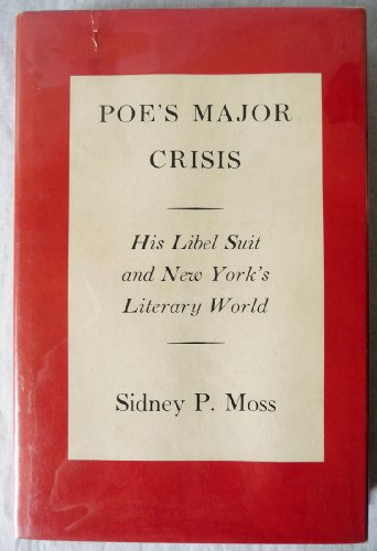 9780822302179: Poe's major crisis: His libel suit and New York's literary world