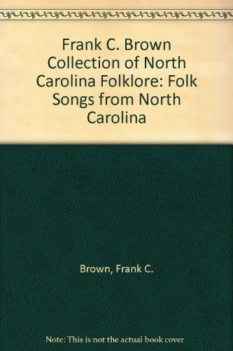 Frank C. Brown Collection of North Carolina: Frank C. Brown
