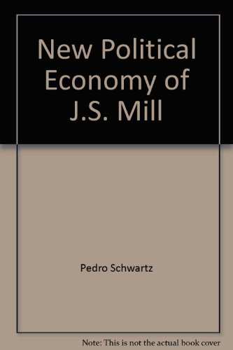 9780822302773: New Political Economy of J.S. Mill