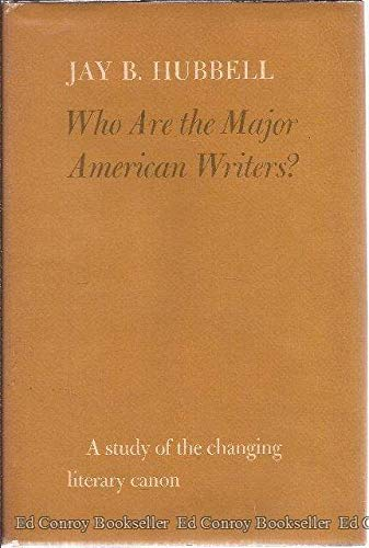 Who Are the Major American Writers?: Hubbell, Jay B.