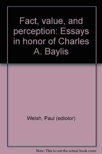 9780822303213: Fact, value, and perception: Essays in honor of Charles A. Baylis