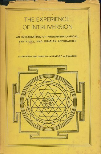 9780822303282: The Experience of Introversion: An Integration of Phenomenological, Empirical, and Jungian Approaches