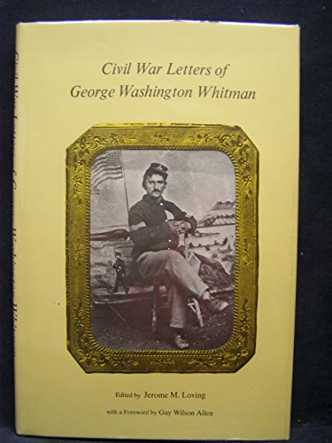 Civil War Letters of George Washington Whitman.: WHITMAN, George Washington.
