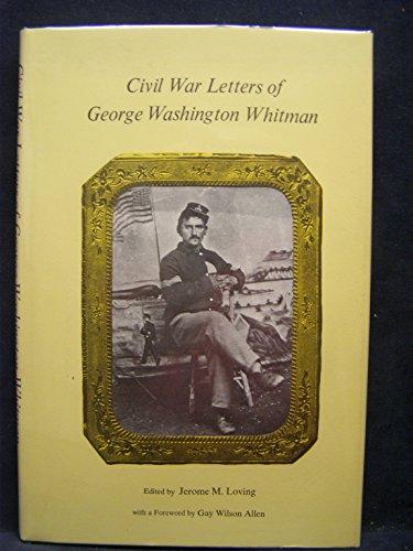 9780822303312: Civil War letters of George Washington Whitman