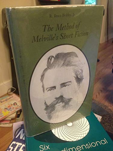 9780822303343: The Method of Melville's Short Fiction