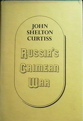 Russia's Crimean War: Curtiss, John Shelton