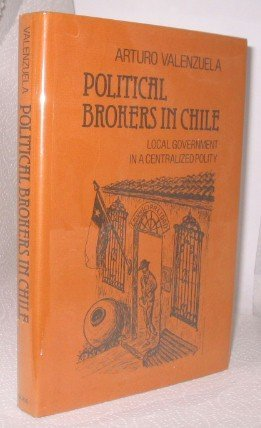 9780822303800: Political Brokers in Chile