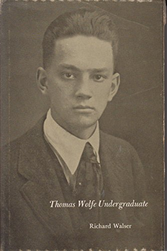 9780822303879: Thomas Wolfe Undergraduate