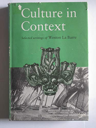 9780822304241: Culture in context: Selected writings of Weston La Barre
