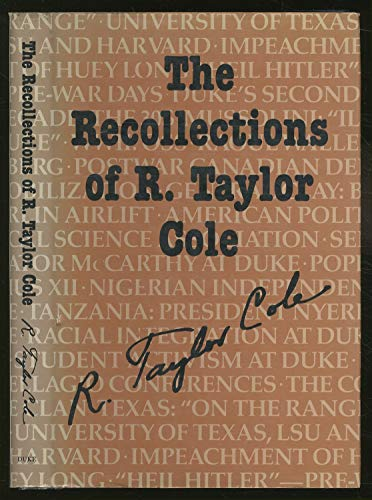 9780822304883: The Recollections of R. Taylor Cole: Educator, Emissary, Development Planner