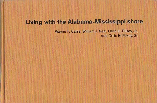 9780822305101: Living with the Alabama/Mississippi Shore (Living with the Shore)