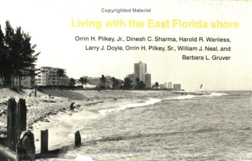 Living with the East Florida Shore (Living: Pilkey Jr., Orrin
