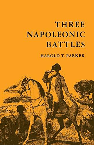 9780822305477: Three Napoleonic Battles (Duke Press Paperbacks)