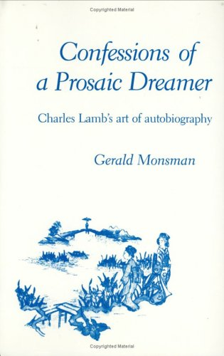 9780822305965: Confessions of a Prosaic Dreamer: Charles Lamb's Art of Autobiography