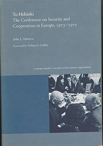 9780822306528: To Helsinki: Conference on Security and Cooperation in Europe, 1973-1975