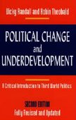 9780822306627: Political Change and Underdevelopment (A Critical Introduction to Third World Politics)