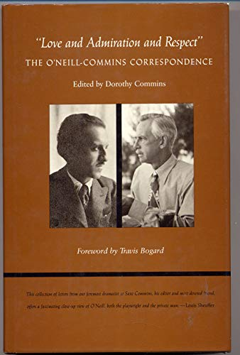 "Love and Admiration and Respect"": The O'Neill-Commins Correspondence"