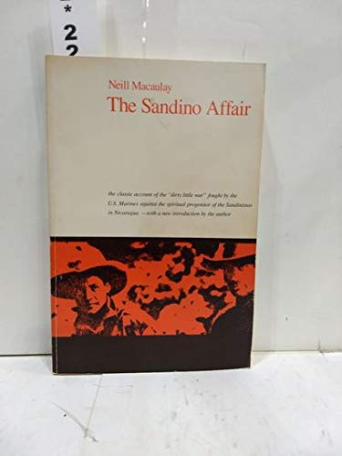 The Sandino Affair: Neill MacAulay